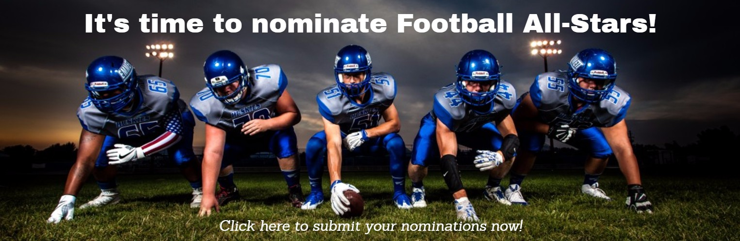 It's time to nominate Football All-Stars!