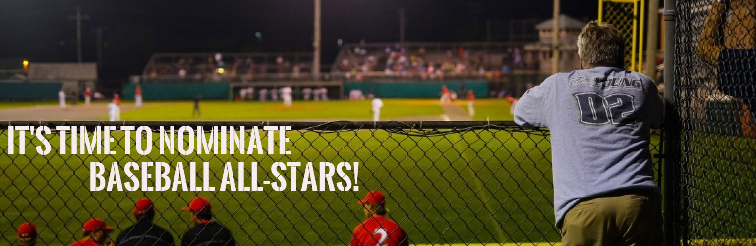 Time to Nominate Baseball All-Stars!