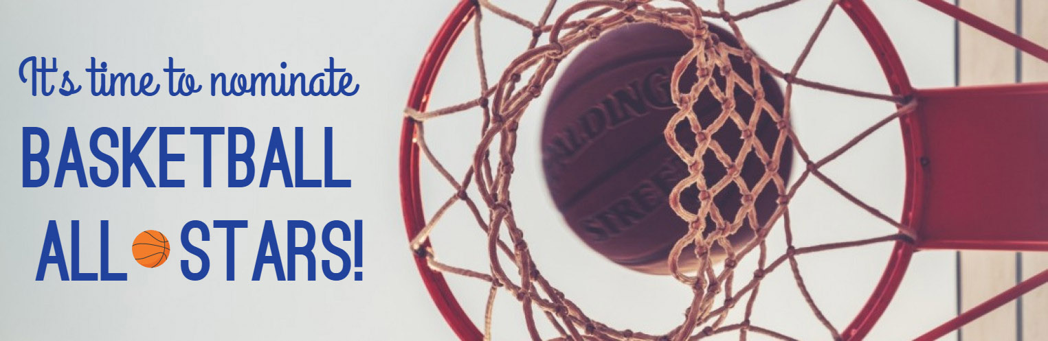 It's time to nominate Basketball All-Stars!