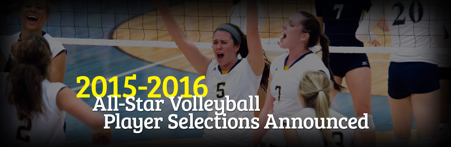 2015-16 Volleyball All-Stars announced!